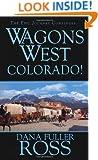 Wagons West: Colorado