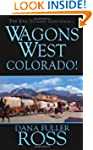 Wagons West Colorado
