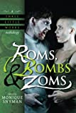 img - for Roms, Bombs & Zoms (A Three Little Words Anthology) book / textbook / text book