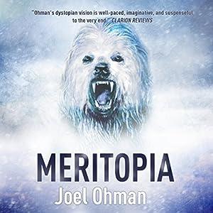 Meritopia: Meritropolis, Book 3 Hörbuch von Joel Ohman Gesprochen von: Mikael Naramore