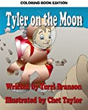 img - for Tyler on the Moon: Coloring Book Edition book / textbook / text book