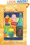 Keeping House: A Novel in Recipes (Women Writers in Translation)