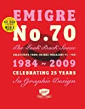 Emigre No. 70: The Look Back Issue: Selections from Emigre Magazine #1-#69, 1984-2009