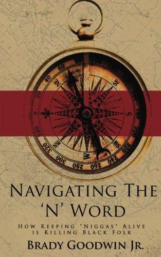 navigating-the-n-word-how-keeping-niggas-alive-is-killing-black-folk-volume-3