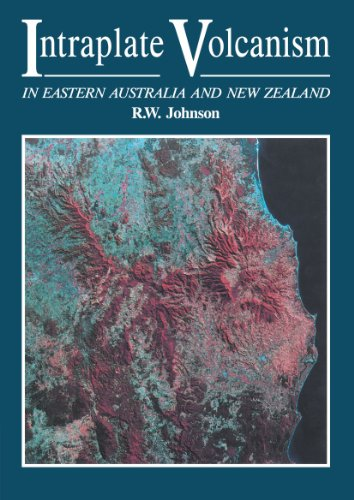 Intraplate Volcanism: In Eastern Australia And New Zealand