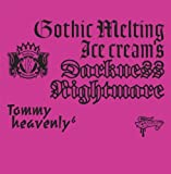 "Gothic Melting Ice Cream's Darkness""Nightmare""(DVD付)"