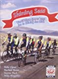 img - for Shining Seas: World Team Sports' 2012 Sea to Shining Sea Ride book / textbook / text book
