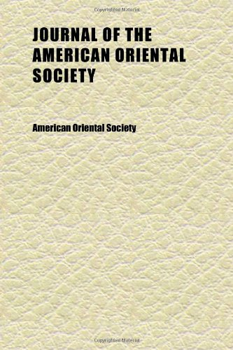 Journal of the American Oriental Society (Volume 4)