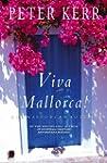 Viva Mallorca! One Mallorcan Autumn (...