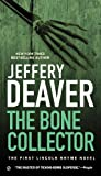 Jeffery Deaver The Bone Collector (Lincoln Rhyme Novels)
