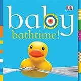 Dawn Sirett Baby Bathtime! (Baby Chunky Board Books)