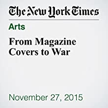 From Magazine Covers to War (       UNABRIDGED) by Elizabeth Paton Narrated by Fleet Cooper