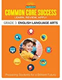 img - for Barron's Common Core Success Grade 3 English Language Arts: Preparing Students for a Brilliant Future book / textbook / text book