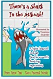 Theres a Shark in the Mikvah!: A light-hearted look at Jewish womens dunking experiences