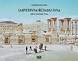 Alfred Seiland, Imperium Romanum: Opus Extractum