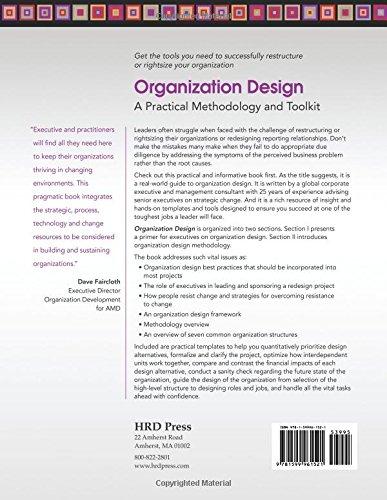 Organization Design: A Practical Methodology and Toolkit: A Practical Methodolgy and Toolkit