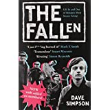 The Fallen: Life In and Out of Britain�s Most Insane Groupby Dave Simpson