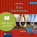First Impressions (Compact Lernstories): Englisch Wortschatz - Niveau B1 Hörbuch von Gina Billy, Julia Ross, Joseph Sykes Gesprochen von: Liz Smith