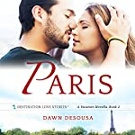 Paris: A MacAllester Family Adventure: A Vacation Novella, Book 2 | Dawn DeSousa