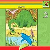 Sauri und seine Freunde (Sauri 2) | Wolf Rahtjen