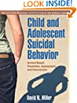 Child and Adolescent Suicidal Behavio...