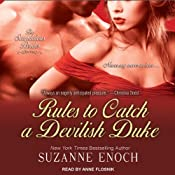 Rules to Catch a Devilish Duke: Scandalous Brides, Book 3 | [Suzanne Enoch]