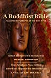 A Buddhist Bible: Favorite Scriptures of the Zen Sect (1435731360) by Goddard, Dwight