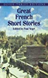 Great French Short Stories (Dover Thrift Editions)