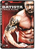 WWE: Batista: I Walk Alone