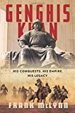 img - for Genghis Khan: His Conquests, His Empire, His Legacy book / textbook / text book