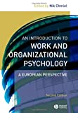 img - for An Introduction to Work and Organizational Psychology: A European Perspective book / textbook / text book