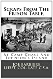 img - for Scraps From The Prison Table, At Camp Chase And Johnson's Island book / textbook / text book