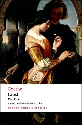 Faust, Part One (Oxford World's Classics) (Pt. 1) written by J. W. von Goethe