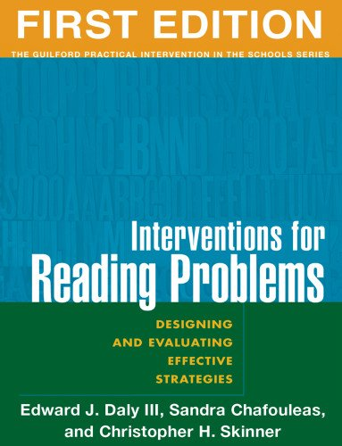 Interventions for Reading Problems: Designing and...