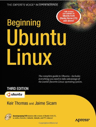 Beginning Ubuntu Linux (Books for Professionals by Professionals): Keir Thomas, Jaime Sicam: Amazon.com: Books