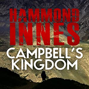 Campbell's Kingdom | [Hammond Innes]