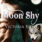 Moon Shy: Over the Moon | Victoria Blisse