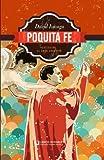 Poquita fe (Spanish Edition)