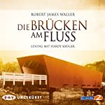 Die Brücken am Fluss | Robert James Waller