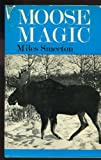 img - for Moose magic book / textbook / text book