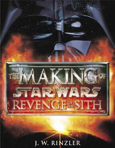The Making of Star Wars : Revenge of the Sith