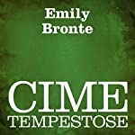 Cime tempestose [Wuthering Heights] | Emily Bronte