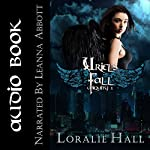 Uriel's Fall: Ubiquity, Book 1 | Loralie Hall