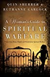 img - for Woman's Guide to Spiritual Warfare, A: Protect Your Home, Family and Friends from Spiritual Darkness book / textbook / text book