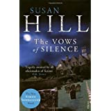The Vows of Silence: Simon Serrailler Book 4 (Simon Serrailler 4)by Susan Hill