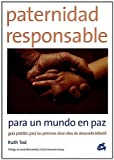 img - for Paternidad Responsible/ Responsible Paternity (Recreate) (Spanish Edition) by Tod, Ruth (2006) Paperback book / textbook / text book