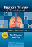 img - for Respiratory Physiology: A Clinical Approach (Integrated Physiology) book / textbook / text book