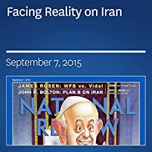 Facing Reality on Iran (       UNABRIDGED) by John R. Bolton Narrated by Mark Ashby