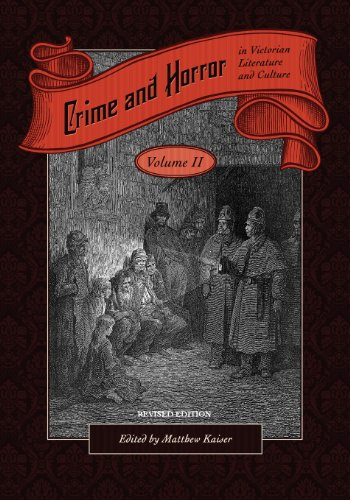 Crime and Horror in Victorian Literature and Culture, Volume II (Revised Edition)