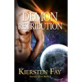 Demon Retribution (Shadow Quest Book 3) ~ Kiersten Fay